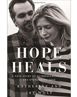 Hope Heals by Katherin and Jay Wolf