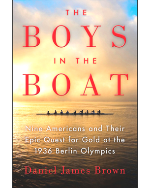 The Boys on the Boat by Daniel James Brown