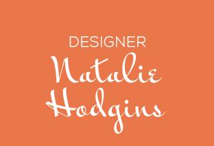 Natalie Hodgins, designer
